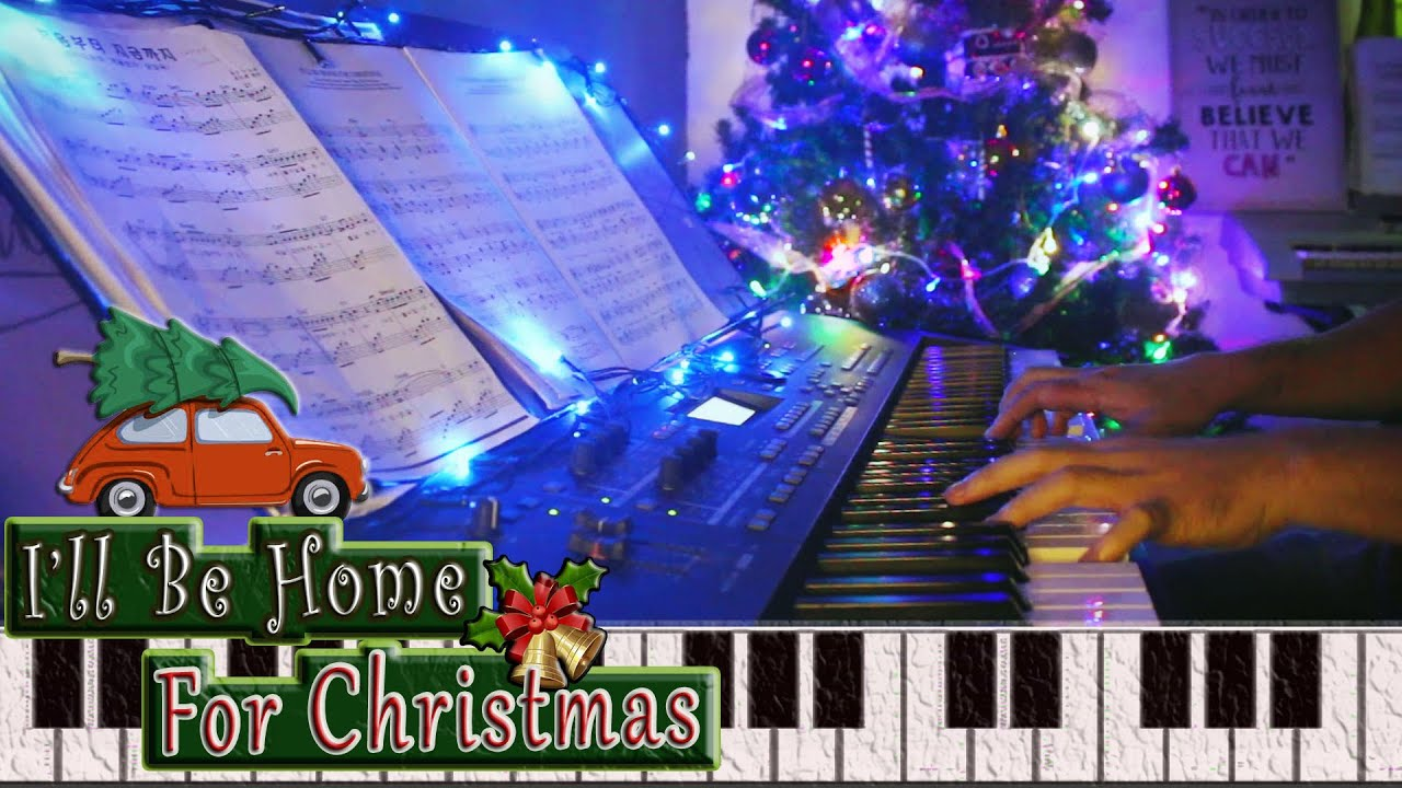 I'll Be Home For Christmas (Piano)