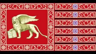 "National Anthem of the Venetian Republic (697-1797) - ""Inno Nasionale Veneto"""