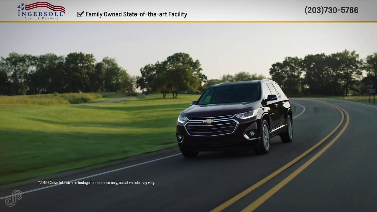 Ingersoll Auto Of Danbury >> 2019 Chevrolet Traverse Offer Ingersoll Auto Of Danbury