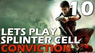 Lets Play: Splinter Cell Conviction - Downtown District Walkthrough (Episode 10)