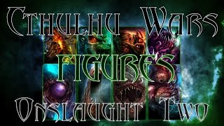 Cthulhu Wars Figures Expansions Unboxing