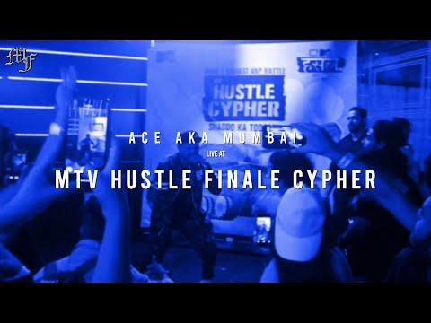 Ace aka Mumbai I MTV Hustle Cypher Finale I Live Performance