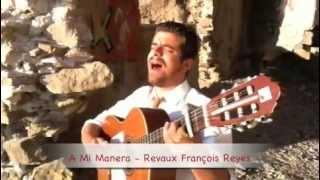 04 - Cristofe SORS - A Mi Manera - VIDÉO OFFICIELLE - Gitan Gipsy Kings - SwPx