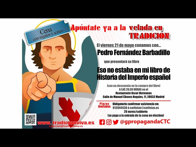 Veladas en Tradición, con Pedro Fernández Barbadillo