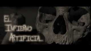 "EL INFIERNO ARTIFICIAL ""TRAILER MUSICAL"""