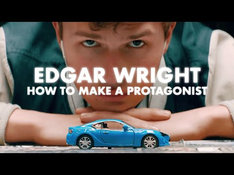Edgar Wright: How to Make a Protagonist  Video Essay