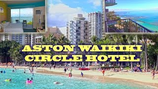 Waikiki Aston Circle Hotel - Honolulu, Hawaii 4K