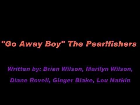 The PearlFishers - Go Away Boy (Caroline Now! The Songs Of Brian Wilson & The Beach Boys)