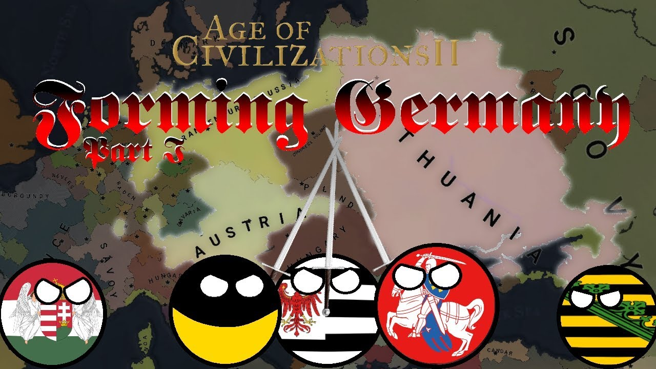Age of Civilizations 2: Forming Germany - Part 1