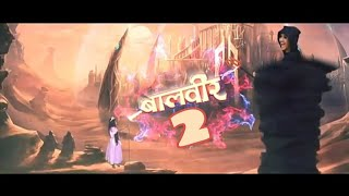 Download Video Baal veer 2 new full trailer    latest update of baalveer MP3 3GP MP4