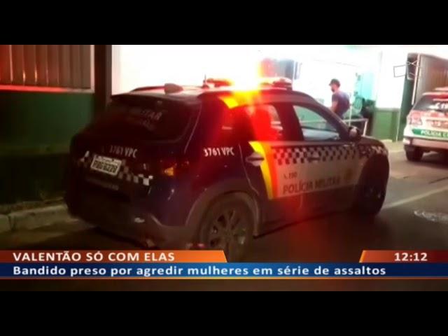 DF ALERTA -  Bandido preso por agredir mulheres em série de assaltos