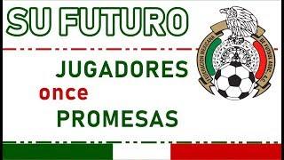 La MÉXICO para el Mundial Qatar 2022: Once con sus promesas