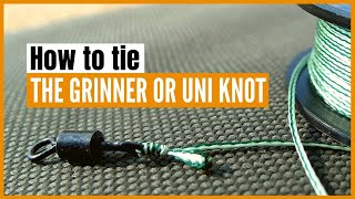 How to tie and securely tighten the grinner knot (uni knot)