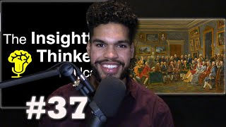 The Enlightenment: The Age of Reason (Part 1) | ITP #37