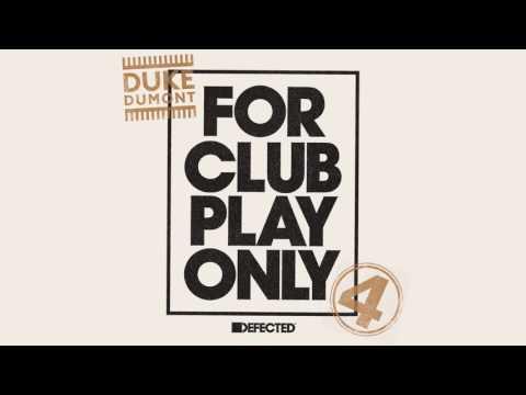 Duke Dumont - Be Here