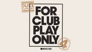 Duke Dumont - Be Here