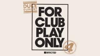 Duke Dumont Be Here.mp3