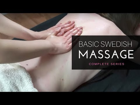 How To Perform Swedish Massage [Unintentional ASMR] - Relaxing Massage Tutorial - Full Series