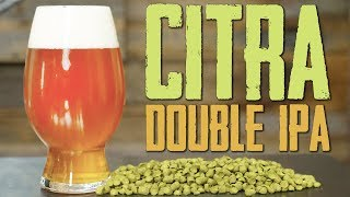 How to Brew Beer - Citra Double IPA Homebrew