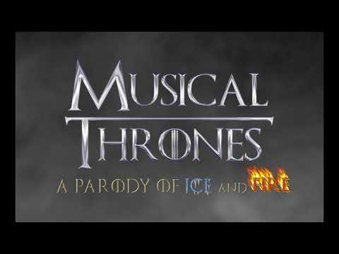 Musical Thrones: A Parody of Ice and Fire-Coming to Leach Theatre Monday,March 5, 2018