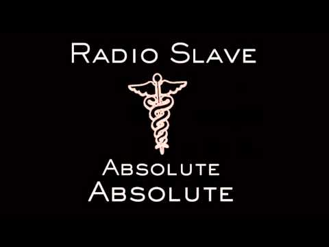 Radio Slave - Absolute Absolute [Jerome Sydenham Remix]