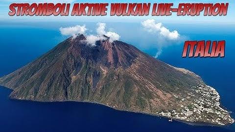 Stromboli Aktive Vulkan in Italien Live Eruption Webcam 3.12.2019