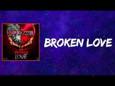 Mo3 & Kevin Gates – Broken Love (Lyrics)