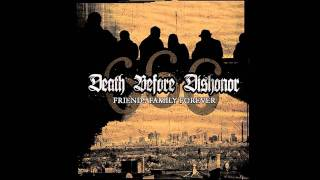 Death Before Dishonor - 6.6.6. Friends Family Forever