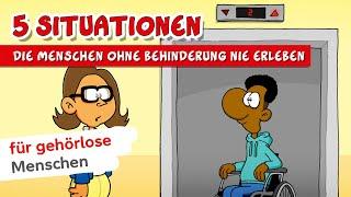 Mit Ruthe.de - 5 Situationen, die Menschen ohne Behinderung nie erleben (DGS)