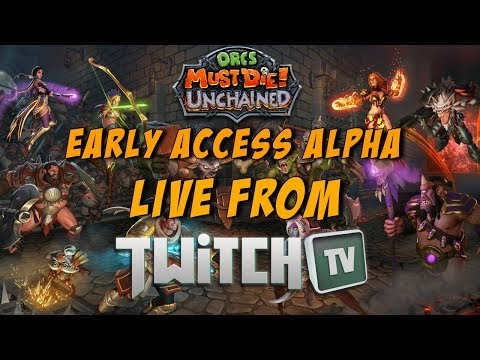 Orcs Must Die! Unchained Live Early Access Alpha!