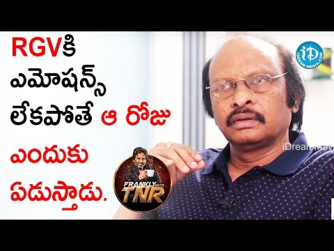 This Is The Proof That RGV Is Emotional - Siva Nageswara Rao || Frankly With TNR || Talking Movies