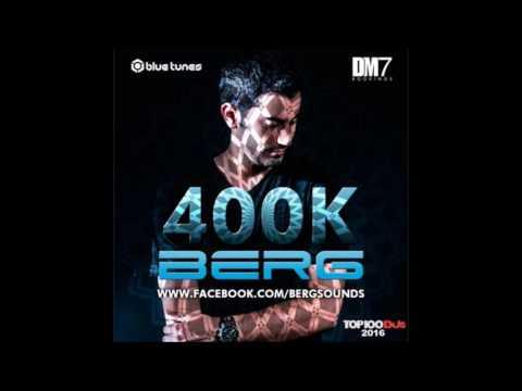 Berg - 400K Mix 2016 ᴴᴰ