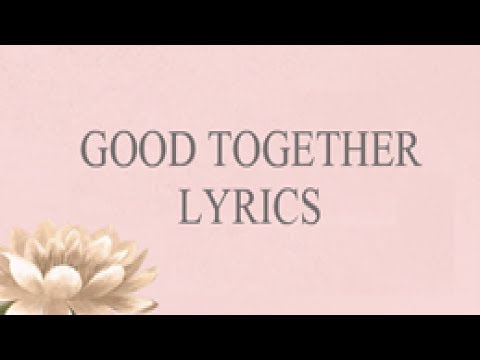 HONNE -Good  Together Lyrics