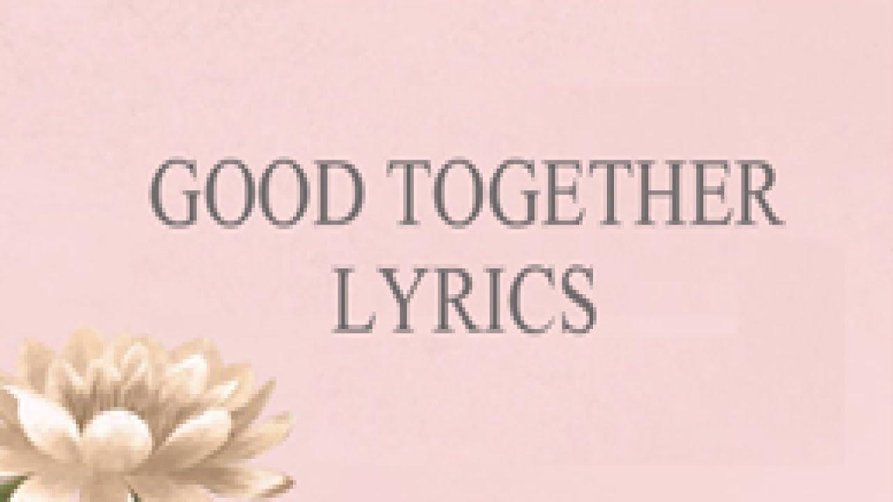 honne-good-together-lyrics-kenzy-amgad