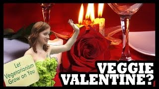 What Do You Cook For Your Vegetarian Valentine?