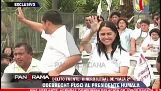 """Odebrecht puso al Presidente Humala"": dinero ilegal de ""caja 2"""