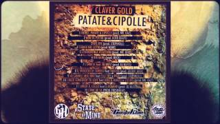 Claver Gold feat. File Toy & Over - Lo Sanno I Miei Bro - Prod.Stephkill - PATATE & CIPOLLE
