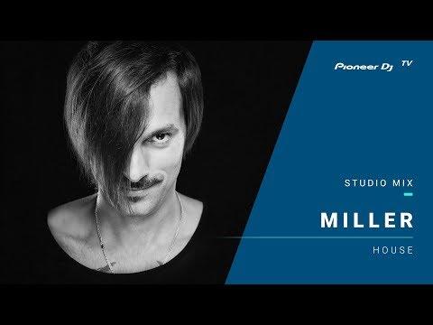 DJ Miller /house/ @ Pioneer DJ TV | Moscow