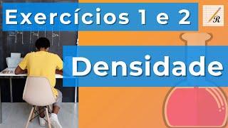 Densidade (Exercícios) - Ep.6