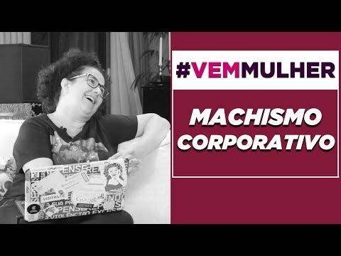 MACHISMO NO TRABALHO Com VÂNIA FERRARI #VEMMULHER EP.06