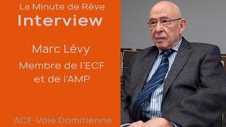 La Minute de Rêve - Interview Marc Lévy