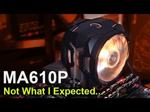 Cooler Master MasterAir MA610P -- Not What I Expected...