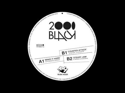 2000black - Make It Hard