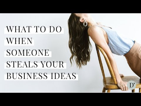 What to Do When Someone Steals Your Business Ideas