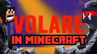 VOLARE in MINECRAFT!?