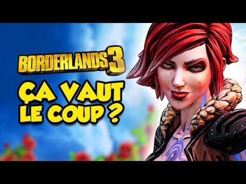 ÇA VAUT LE COUP ? (Borderlands 3)