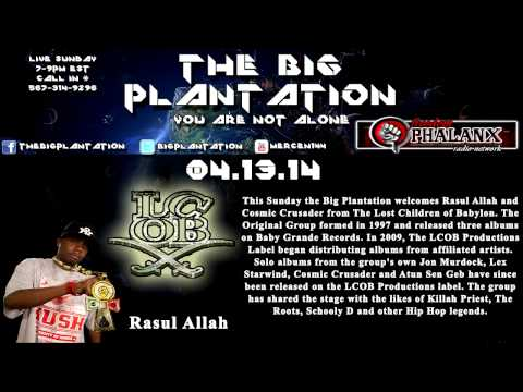 Razul Allah from The Lost Children of Babylon on the Big Plantation 04.13.14