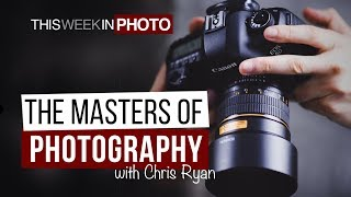 The Masters of Photography with Chris Ryan