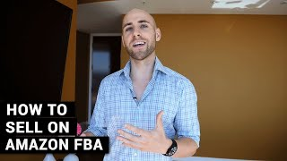 how to sell on amazon fba for beginners a complete step by step tutorial