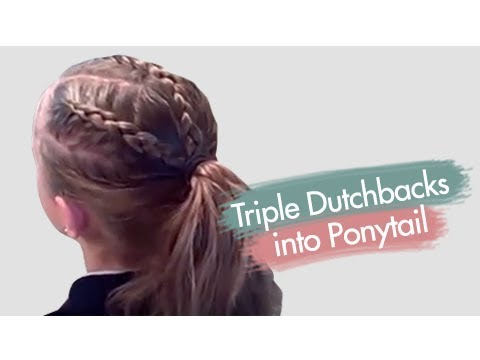 Triple Dutchbacks Into Ponytail Cute Girls Hairstyles YouTube - Video girl hairstyle